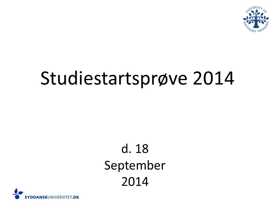Studiestartsprøve 2014 d. 18 September 2014