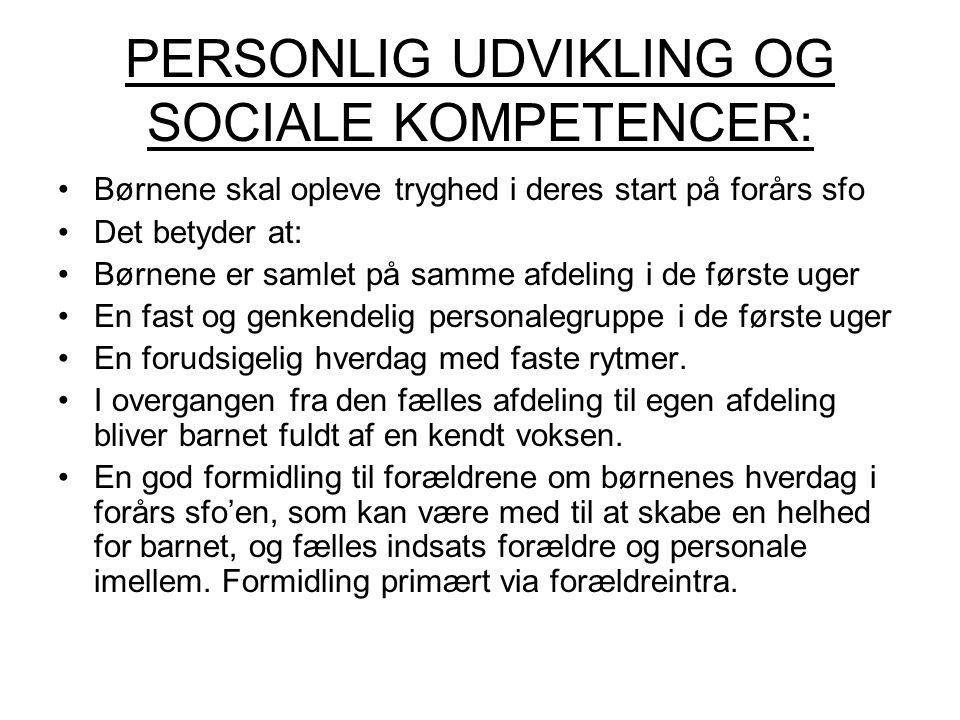 PERSONLIG UDVIKLING OG SOCIALE KOMPETENCER: