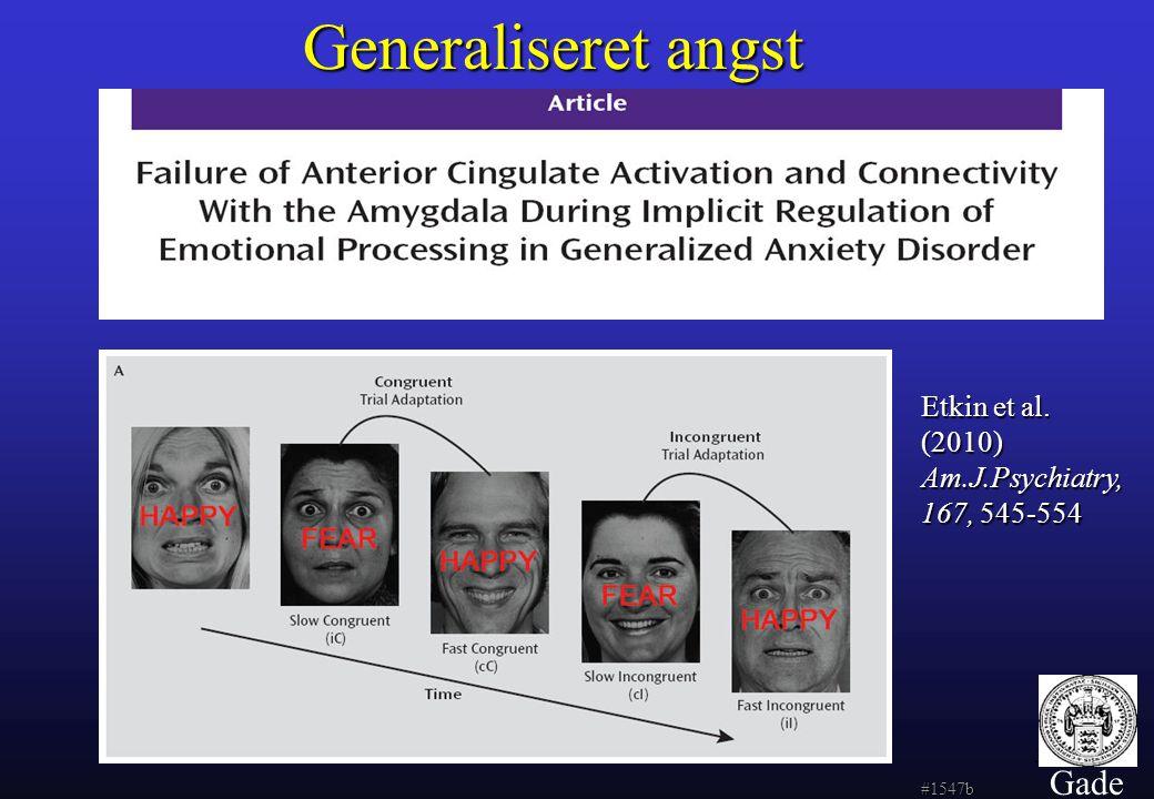 Generaliseret angst Gade Etkin et al.