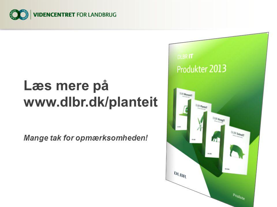Læs mere på www.dlbr.dk/planteit