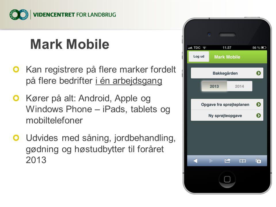 Mark Mobile Kan registrere på flere marker fordelt på flere bedrifter i én arbejdsgang.