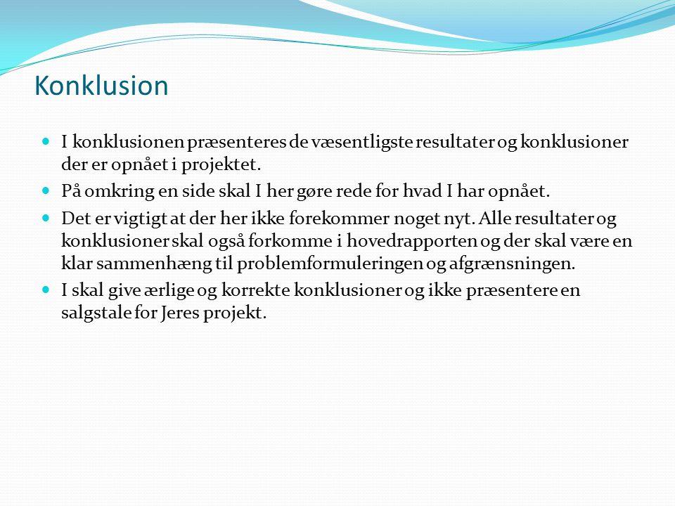 Konklusion I konklusionen præsenteres de væsentligste resultater og konklusioner der er opnået i projektet.