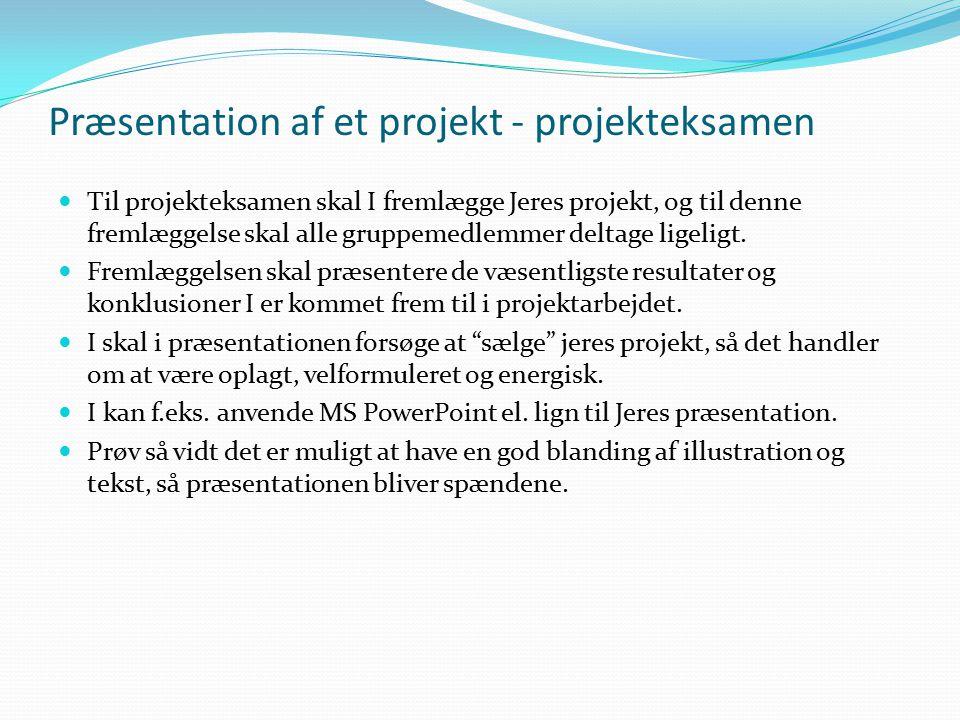 Præsentation af et projekt - projekteksamen