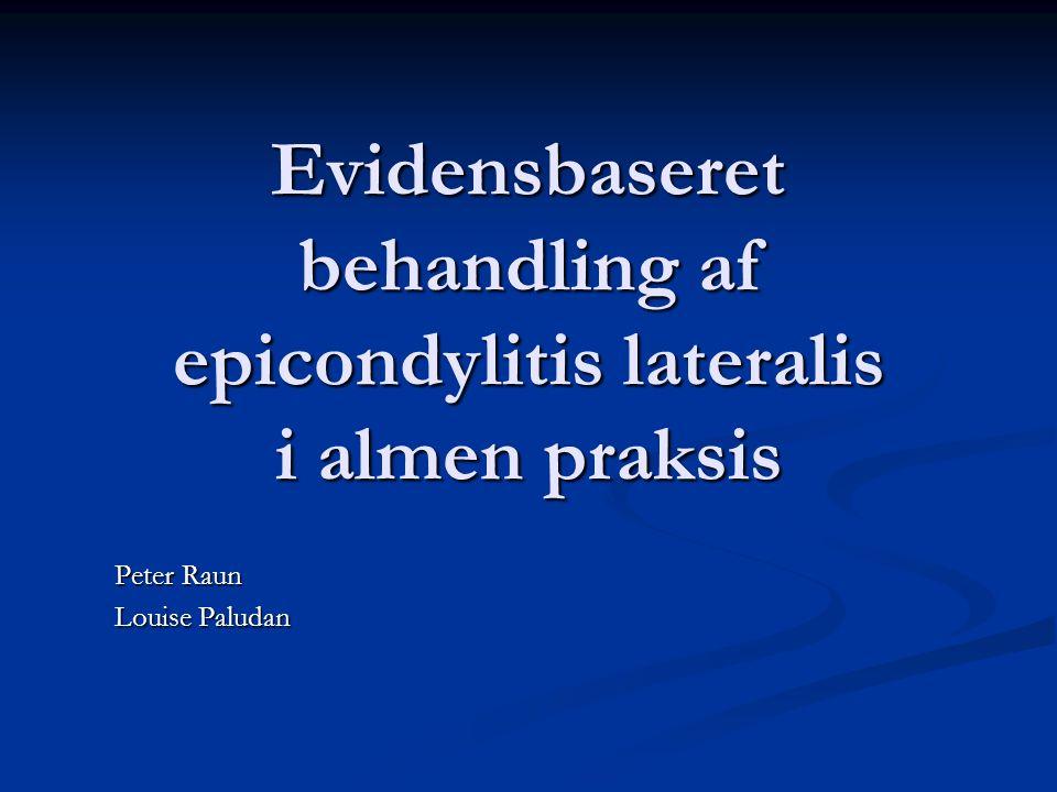 Evidensbaseret behandling af epicondylitis lateralis i almen praksis