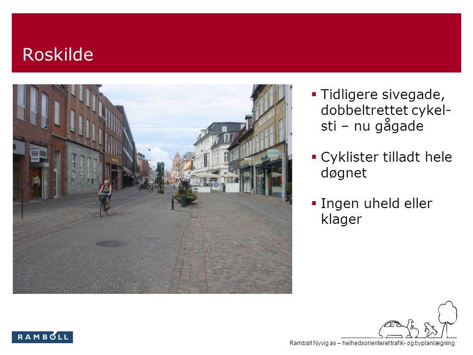 Roskilde Tidligere sivegade, dobbeltrettet cykel- sti – nu gågade