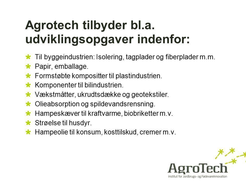Agrotech tilbyder bl.a. udviklingsopgaver indenfor: