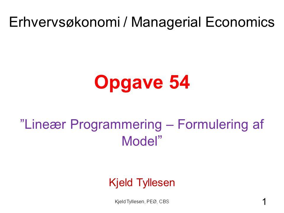 Opgave 54 Erhvervsøkonomi / Managerial Economics
