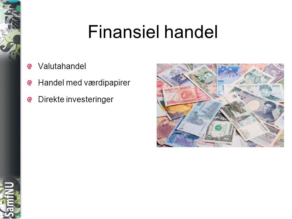 Finansiel handel Valutahandel Handel med værdipapirer