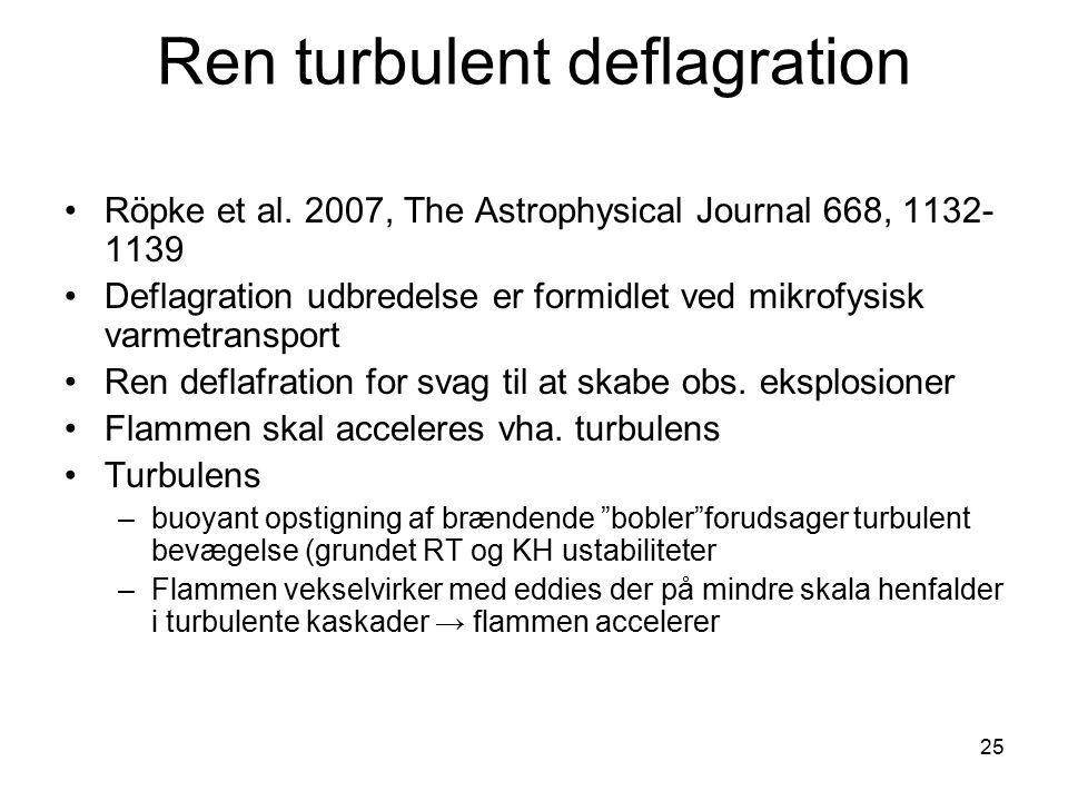 Ren turbulent deflagration