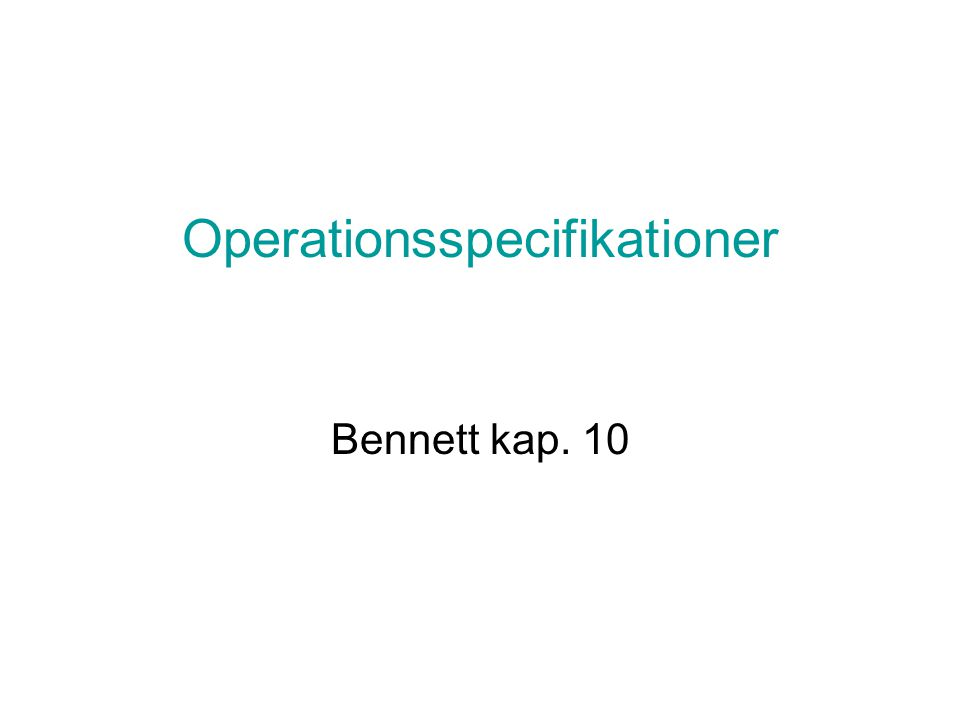 Operationsspecifikationer