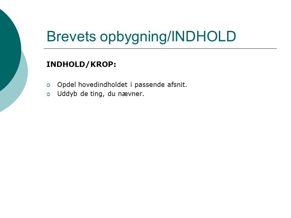 Brevets opbygning/INDHOLD