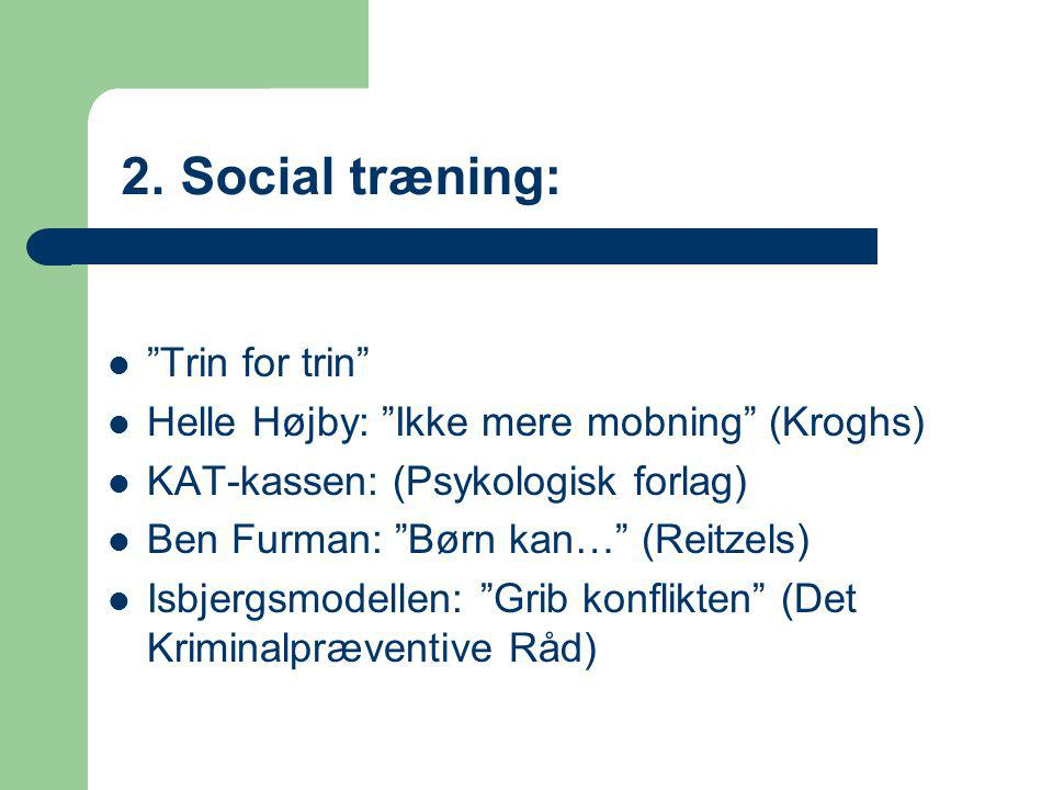 2. Social træning: Trin for trin