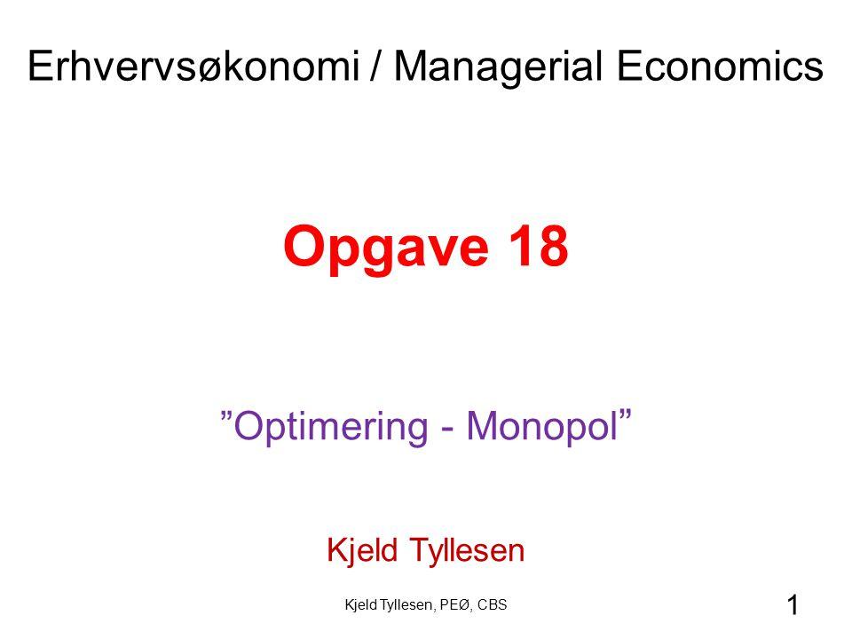 Opgave 18 Erhvervsøkonomi / Managerial Economics