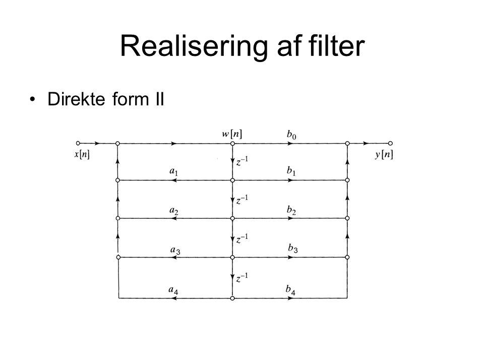 Realisering af filter Direkte form II