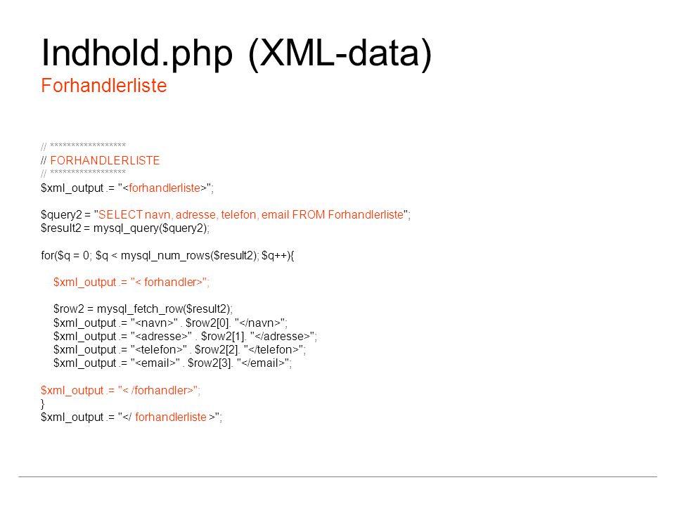 Indhold.php (XML-data) Forhandlerliste