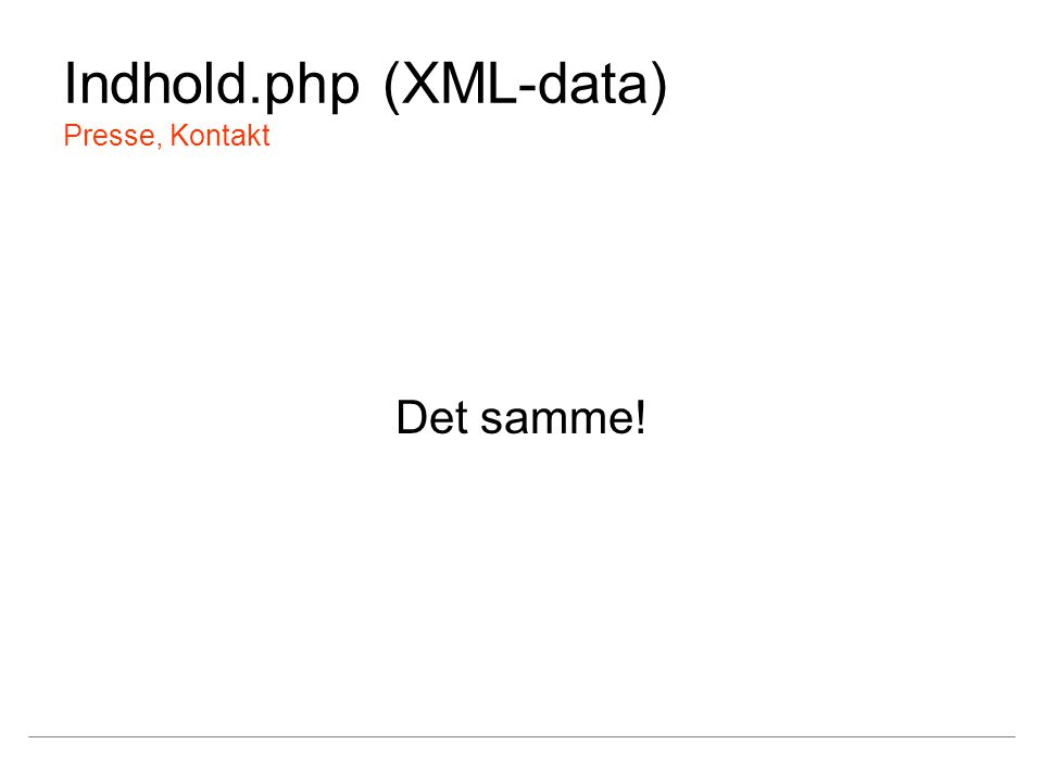 Indhold.php (XML-data) Presse, Kontakt