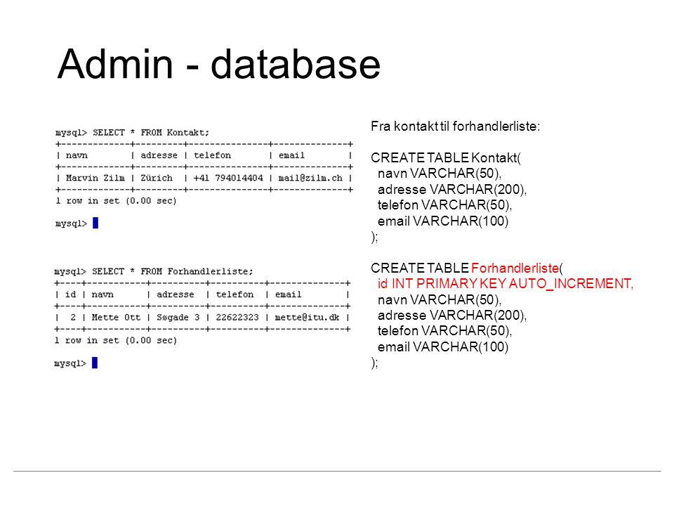 Admin - database Fra kontakt til forhandlerliste: