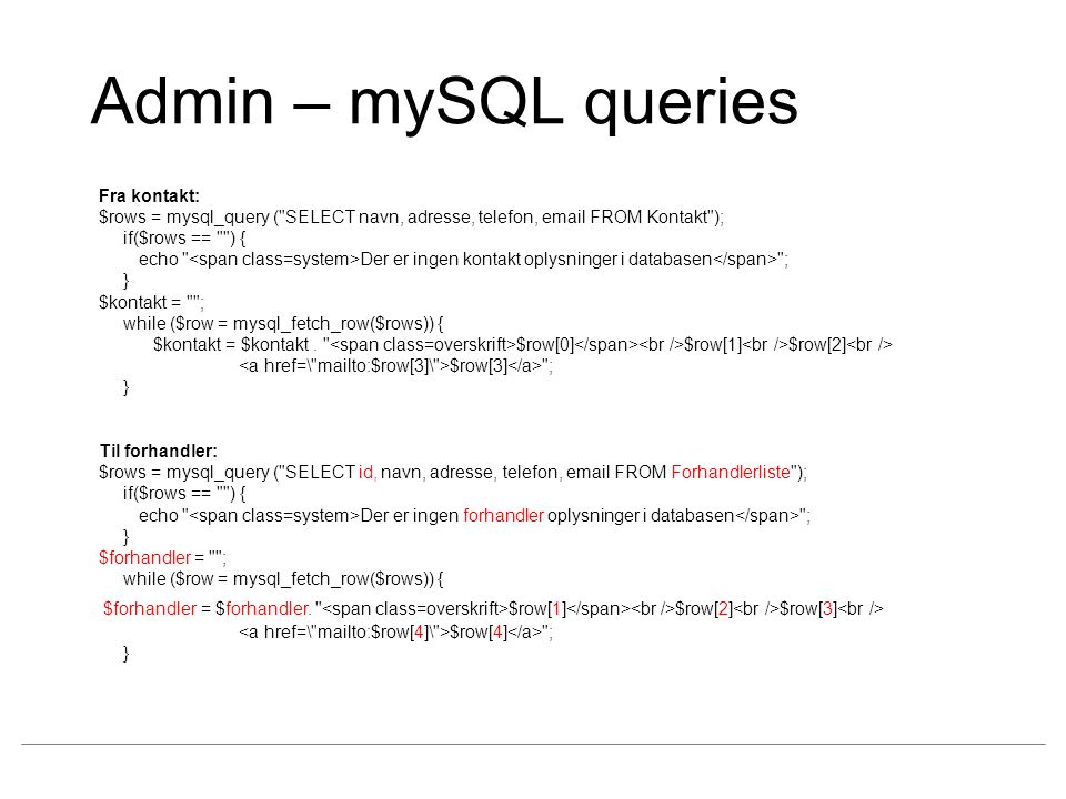 Admin – mySQL queries Fra kontakt: