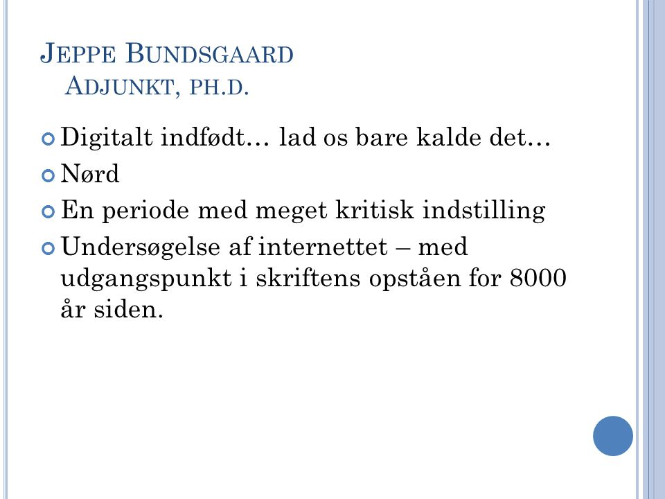 Jeppe Bundsgaard Adjunkt, ph.d.
