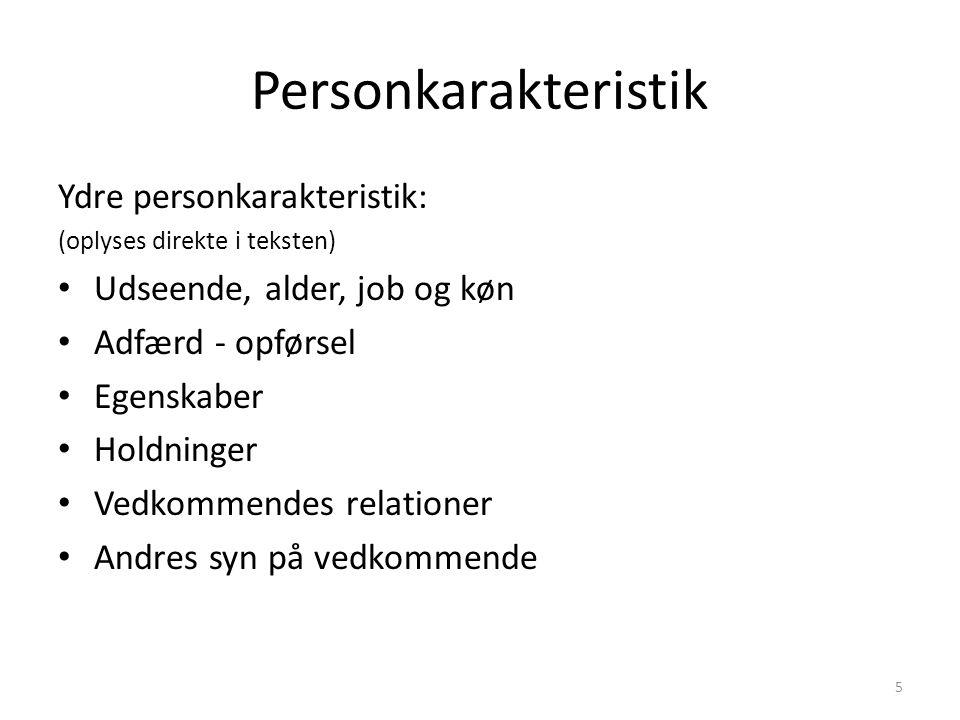 Personkarakteristik Ydre personkarakteristik: