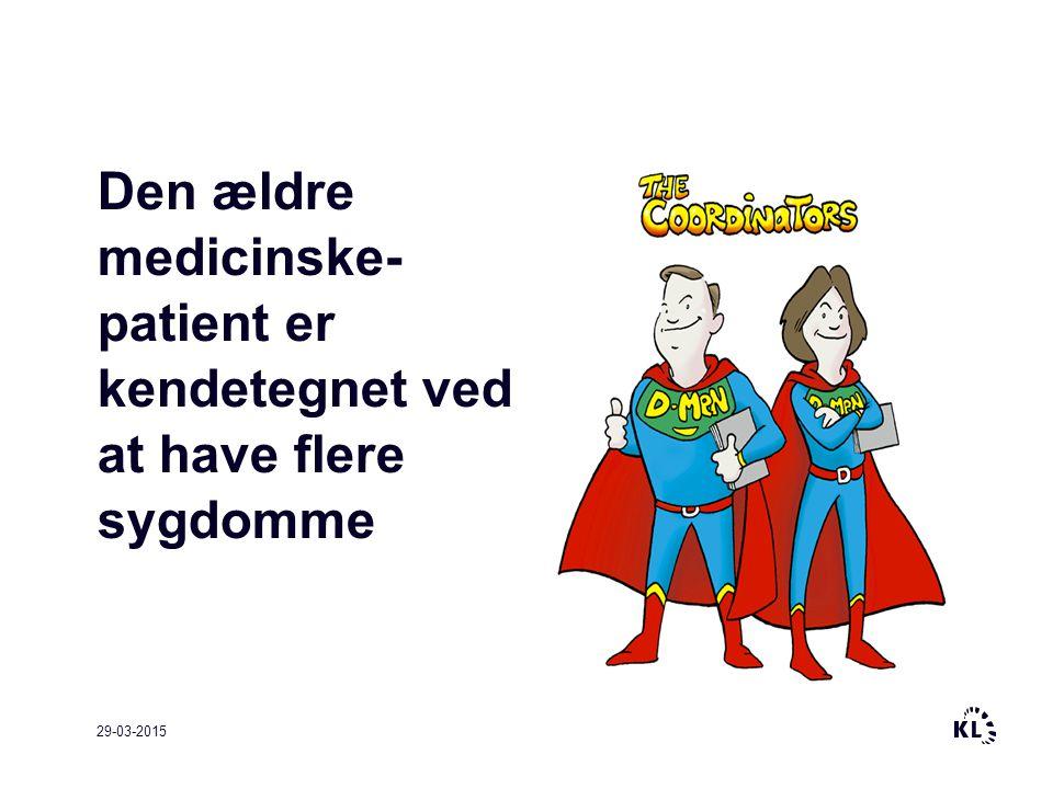 Den ældre medicinske- patient er kendetegnet ved at have flere sygdomme