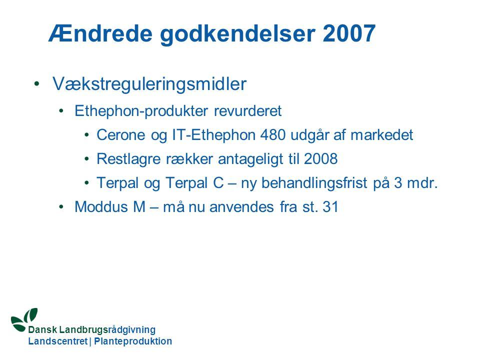 Ændrede godkendelser 2007 Vækstreguleringsmidler