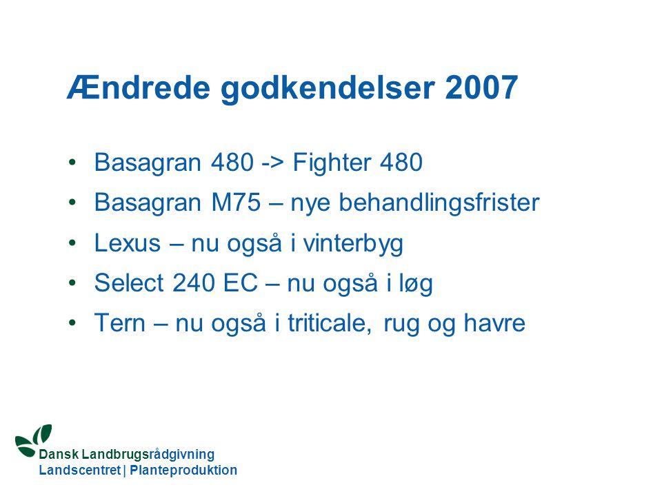 Ændrede godkendelser 2007 Basagran 480 -> Fighter 480