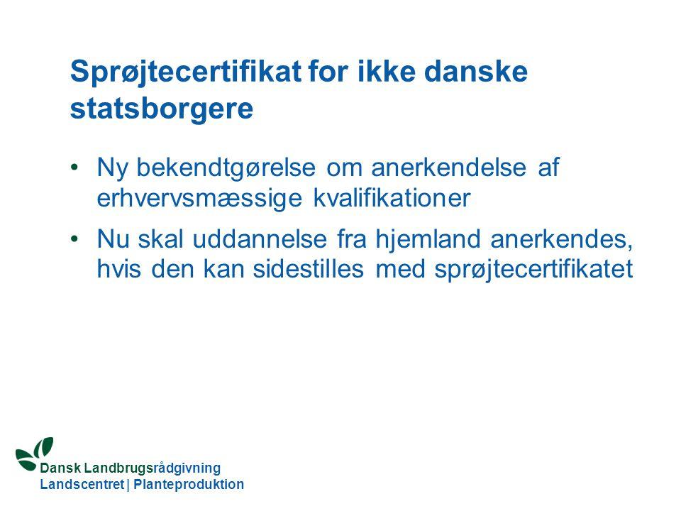Sprøjtecertifikat for ikke danske statsborgere
