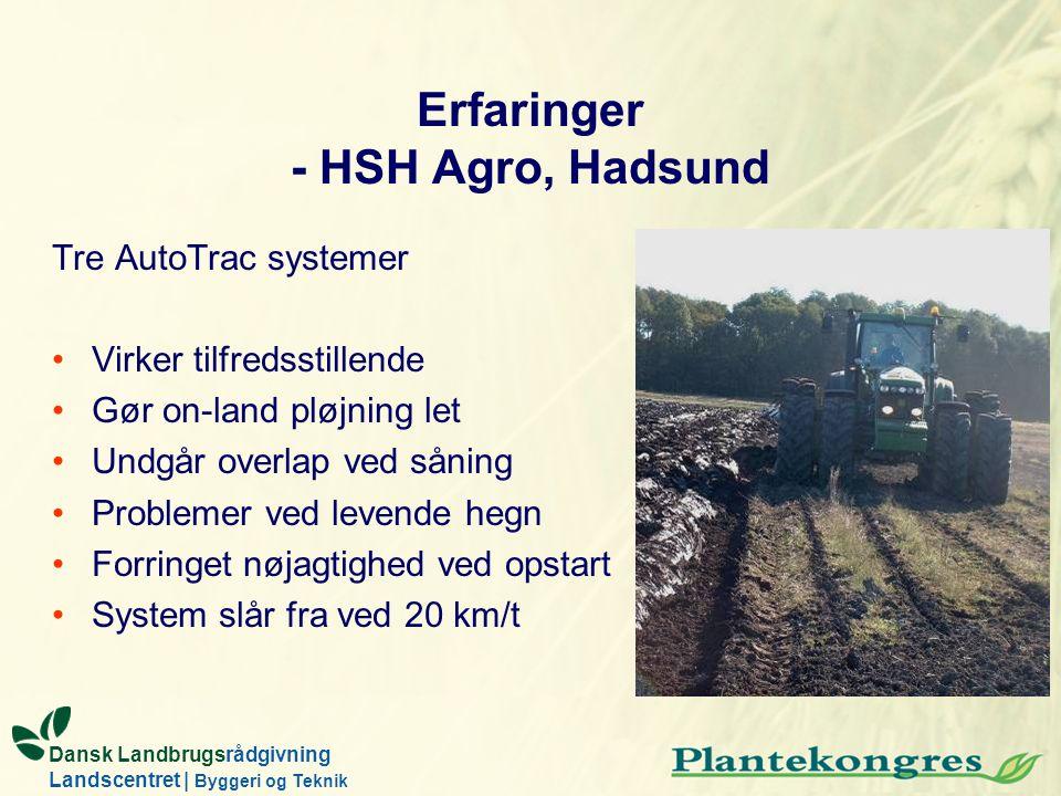 Erfaringer - HSH Agro, Hadsund