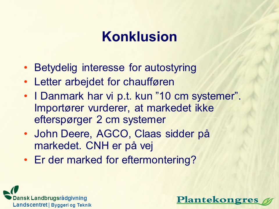 Konklusion Betydelig interesse for autostyring