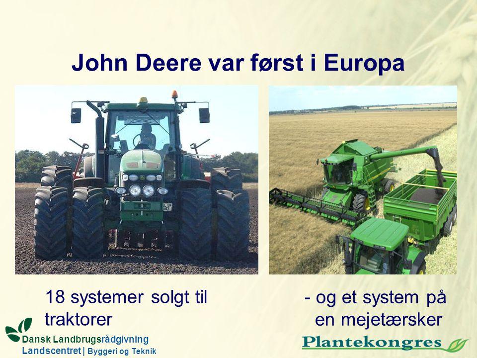 John Deere var først i Europa