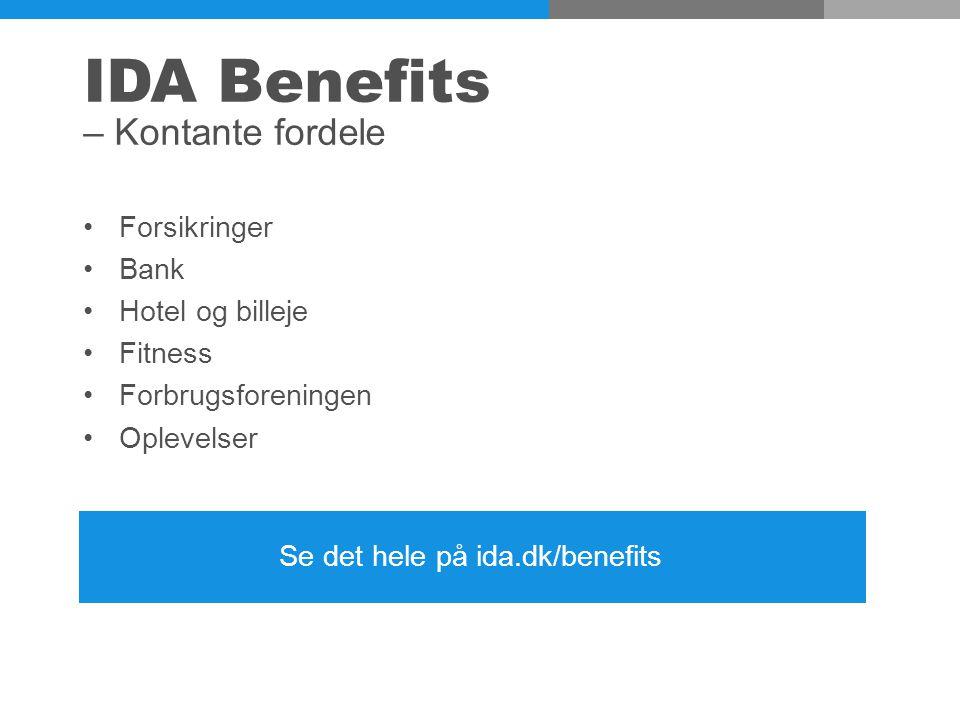 IDA Benefits – Kontante fordele