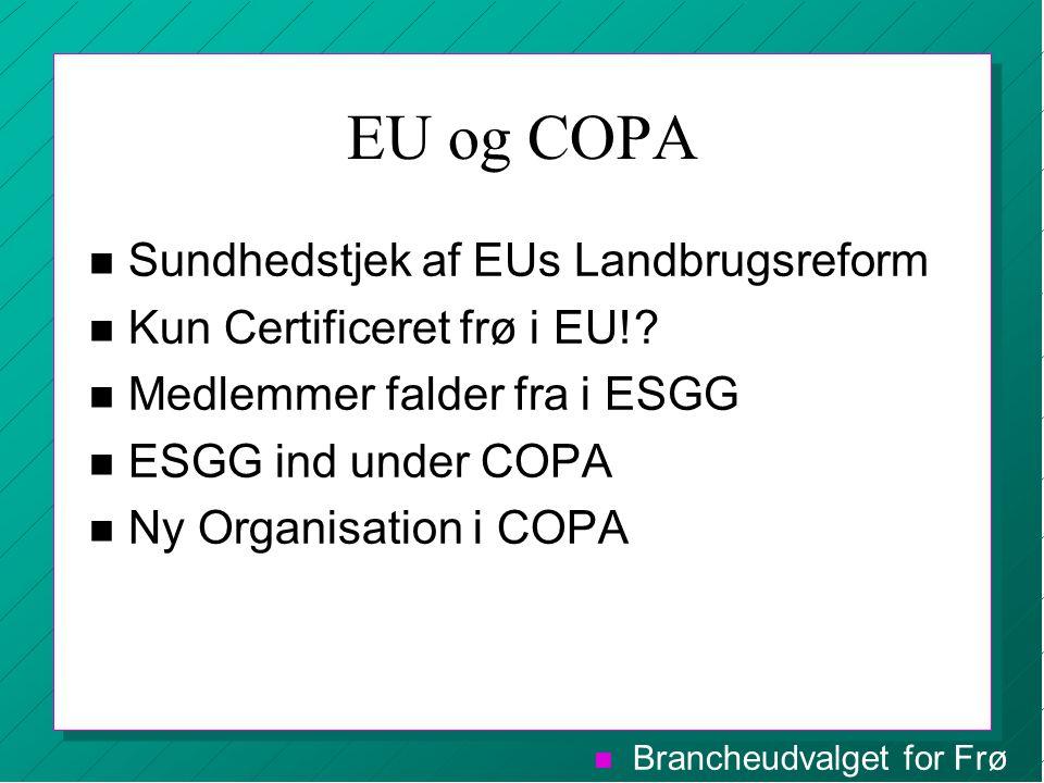 EU og COPA Sundhedstjek af EUs Landbrugsreform