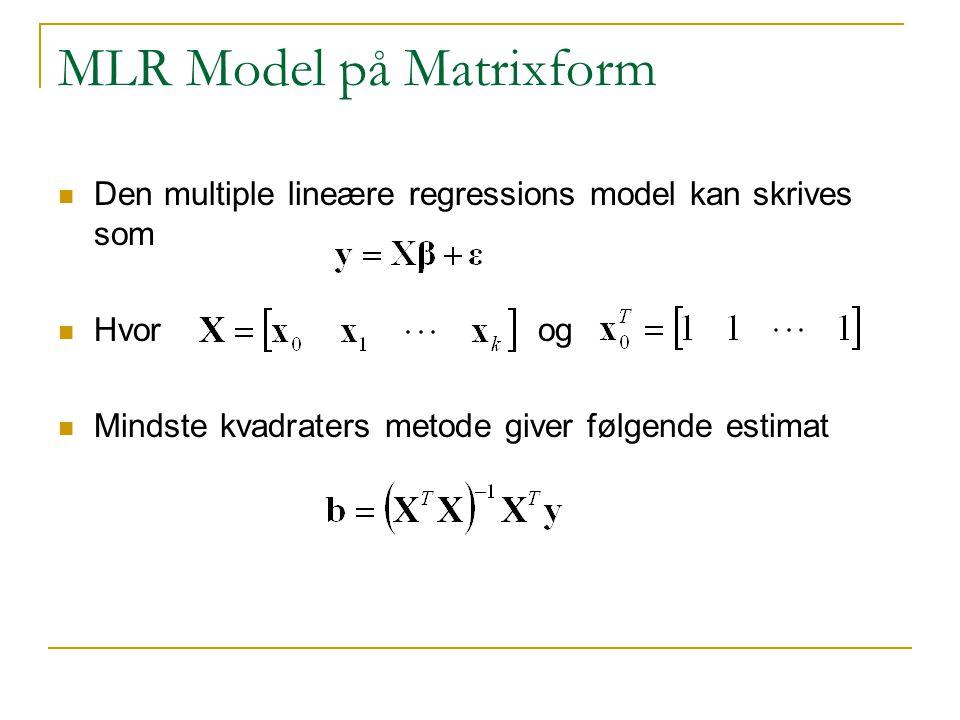MLR Model på Matrixform