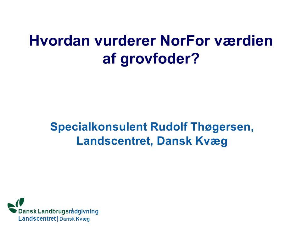 Hvordan vurderer NorFor værdien af grovfoder