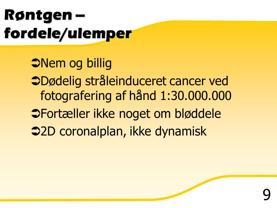 Røntgen – fordele/ulemper
