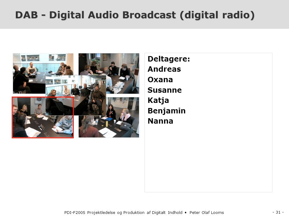 DAB - Digital Audio Broadcast (digital radio)