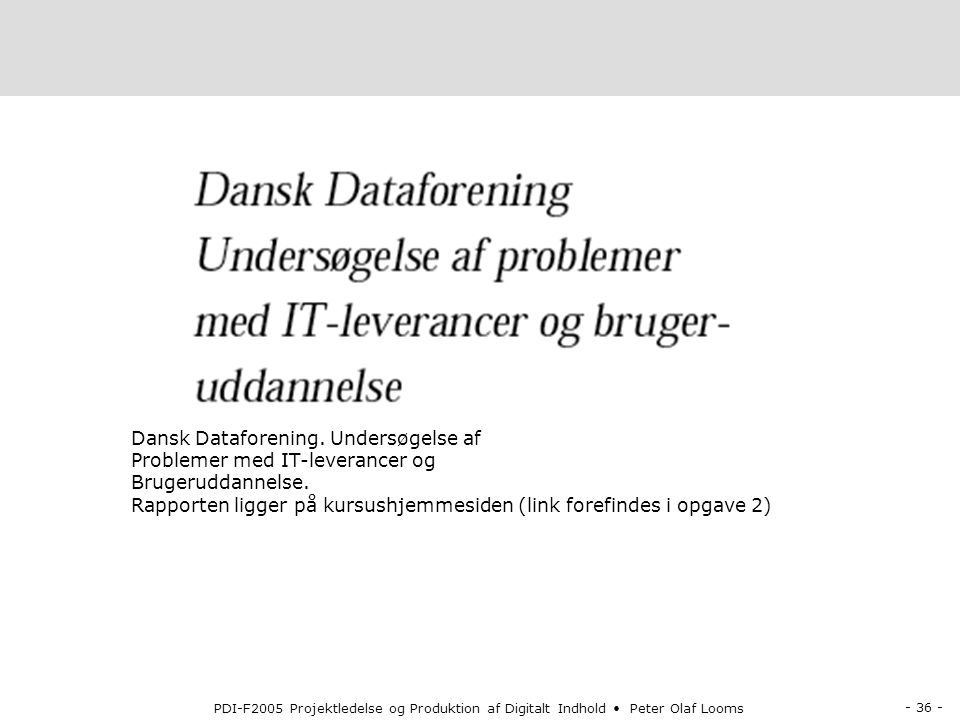Dansk Dataforening. Undersøgelse af