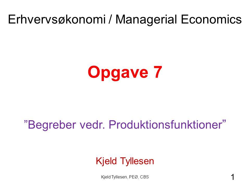 Opgave 7 Erhvervsøkonomi / Managerial Economics
