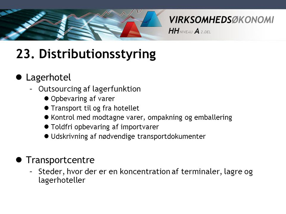 23. Distributionsstyring
