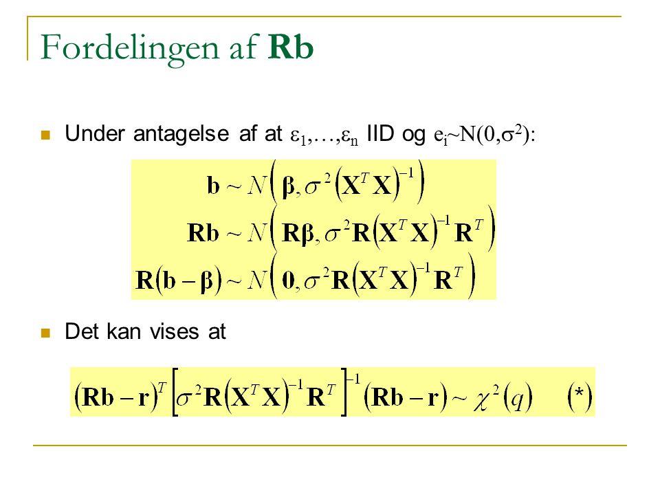 Fordelingen af Rb Under antagelse af at e1,…,en IID og ei~N(0,s2):