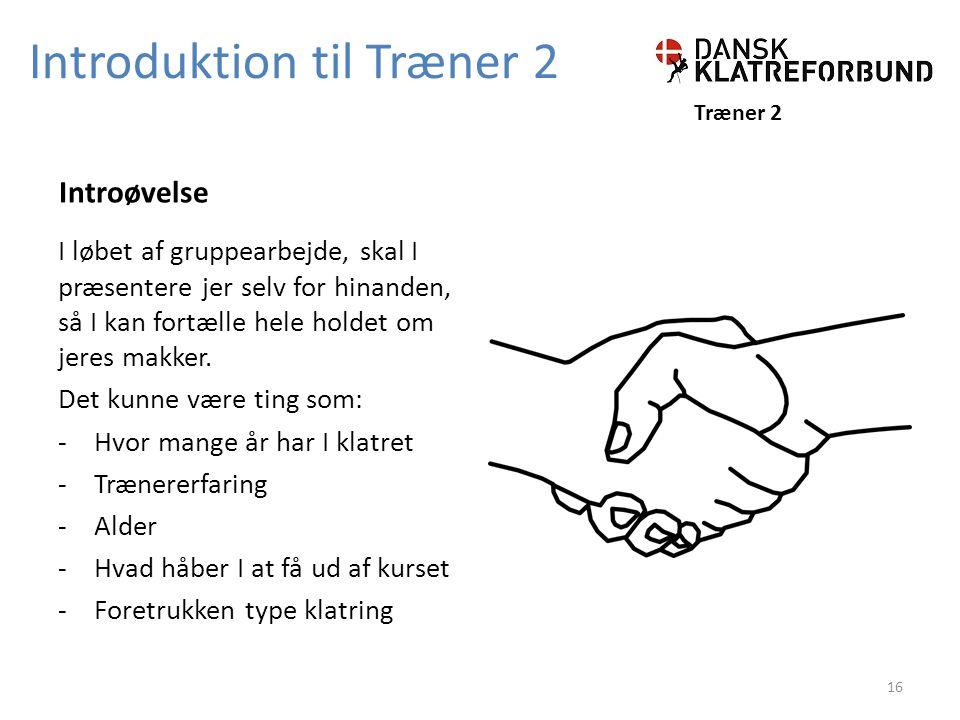 Introduktion til Træner 2