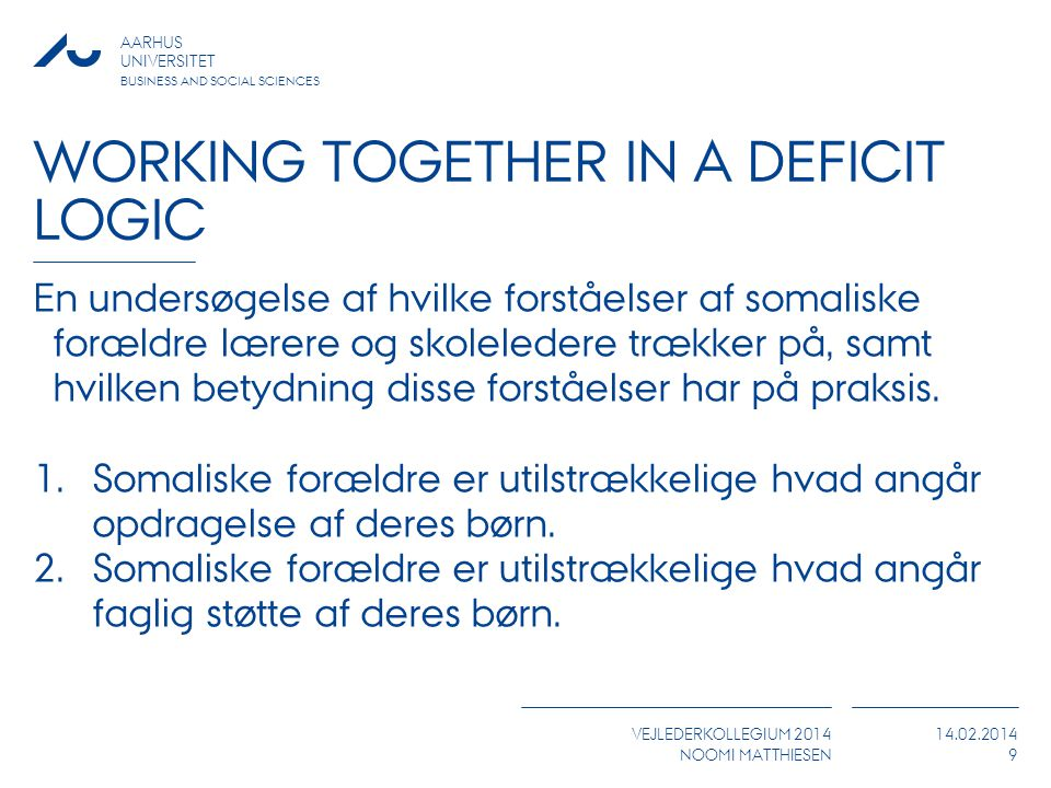 Working together in a Deficit logic