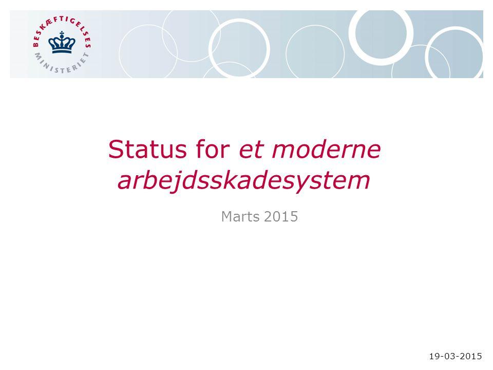 Status for et moderne arbejdsskadesystem