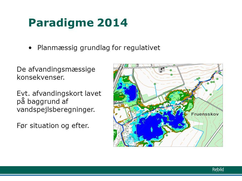 Paradigme 2014 Planmæssig grundlag for regulativet