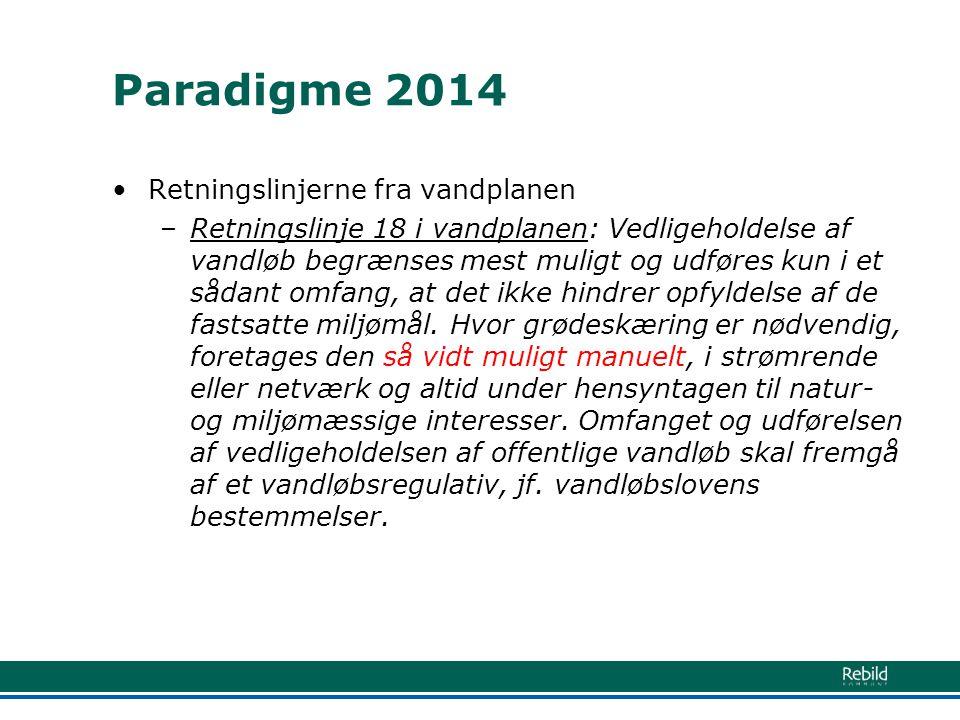 Paradigme 2014 Retningslinjerne fra vandplanen