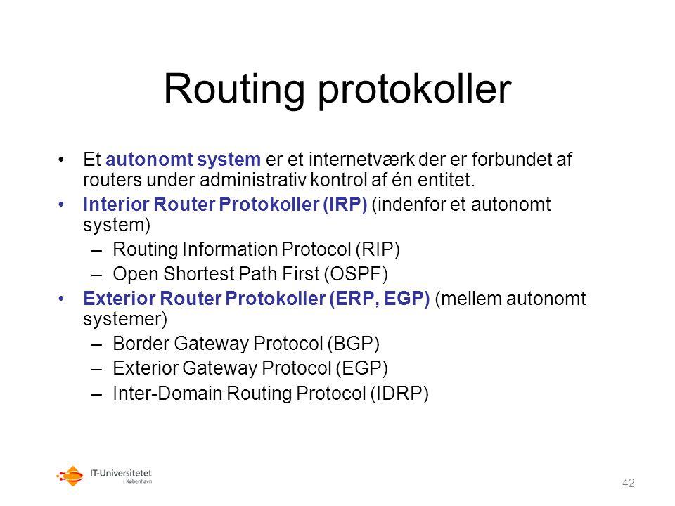 Routing protokoller Et autonomt system er et internetværk der er forbundet af routers under administrativ kontrol af én entitet.