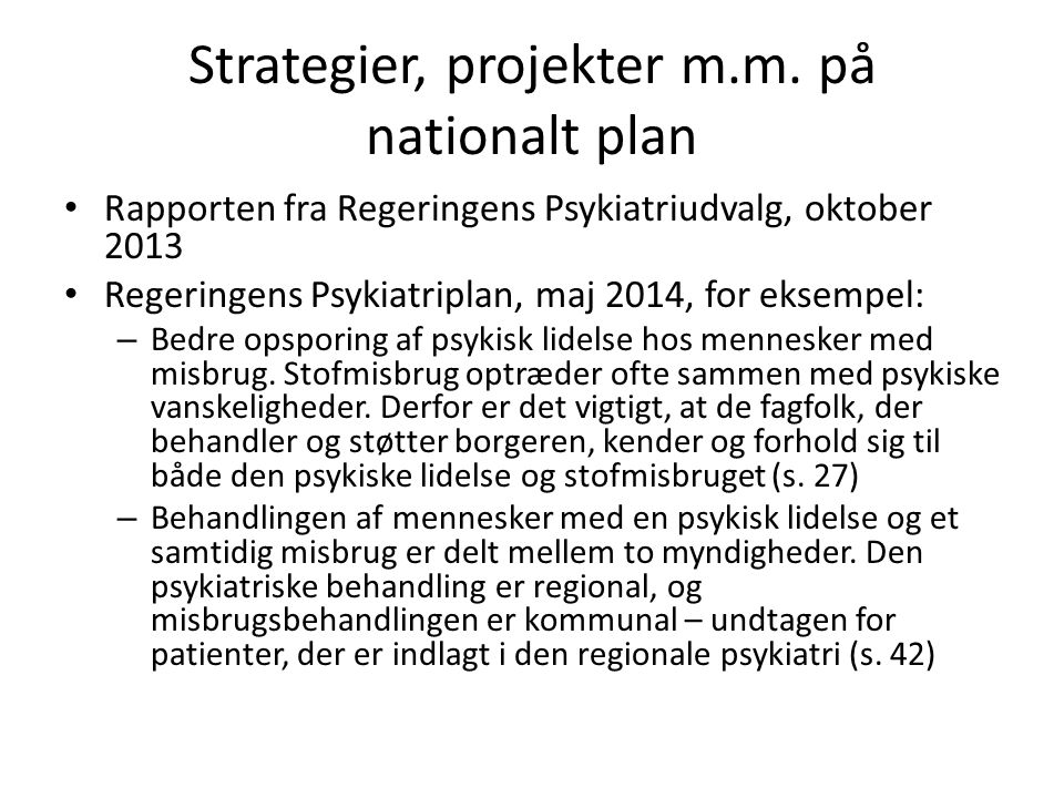 Strategier, projekter m.m. på nationalt plan