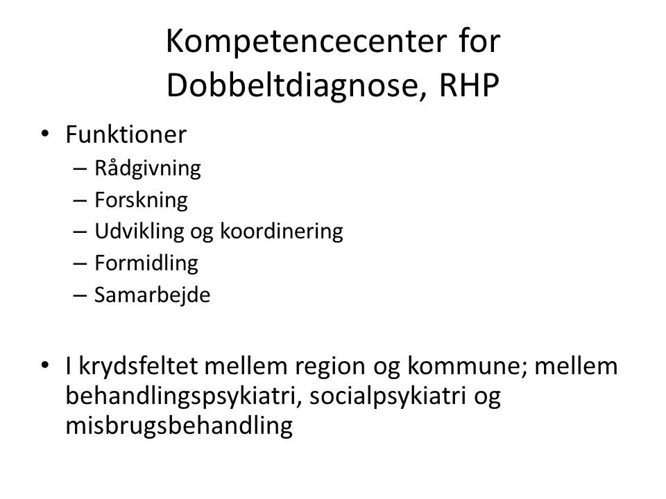 Kompetencecenter for Dobbeltdiagnose, RHP