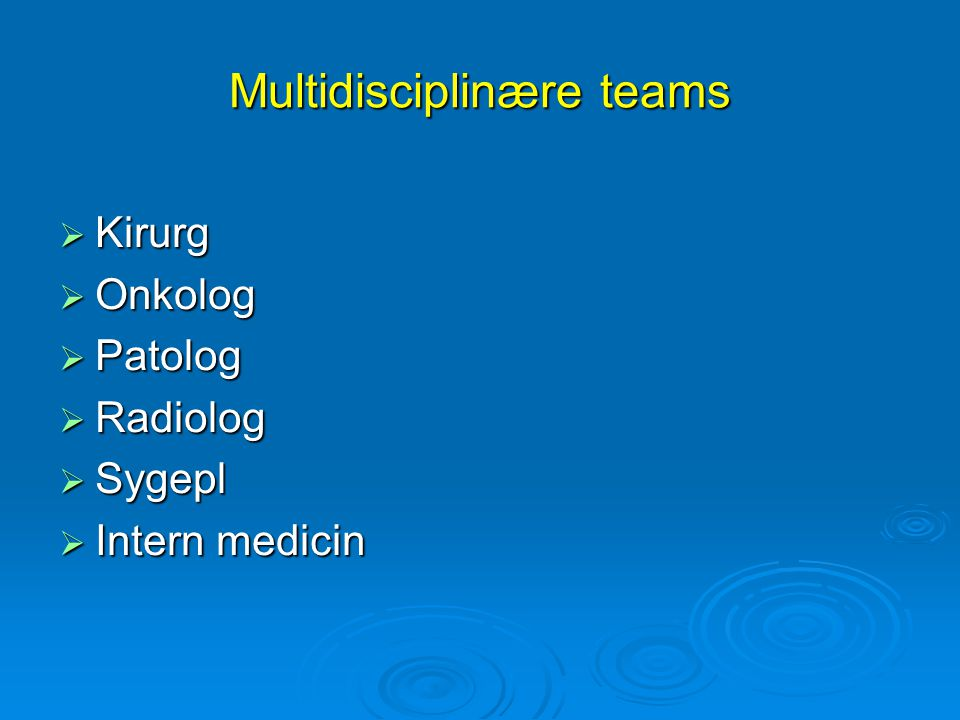Multidisciplinære teams
